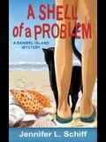 A Shell of a Problem: A Sanibel Island Mystery