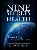 Nine Secrets of Health