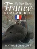 My Bike Tour in France Remembered: An Innocent Abroad in 1968