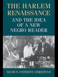 The Harlem Renaissance and the Idea of a New Negro Reader