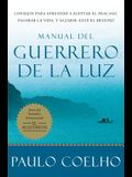 Manual del Guerrero de la Luz = Warrior of the Light, a Manual