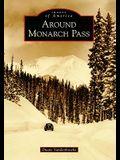 Around Monarch Pass