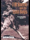J. M. Barrie & the Lost Boys