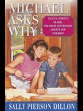 Michael Asks Why: Ellen G. White's Classic the Great Controversy Adapted for Children