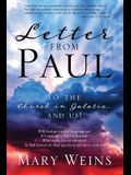 Letter from Paul: To the Church in Galatia and Us!