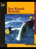Sea Kayak Rescue: The Definitive Guide to Modern Reentry and Recovery Techniques