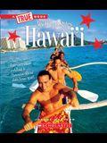 Hawai'i (a True Book: My United States)