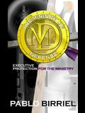 The Ministry Of Defense: Executive Protection For The Ministry