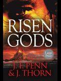 Risen Gods: Large Print