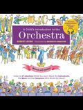 A Child's Introduction to the Orchestra: Listen to 37 Selections While You Learn about the Instruments, the Music, and the Composers Who Wrote the Mus
