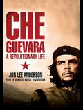 Che Guevara: A Revolutionary Life [With Earbuds]