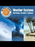 3rd Grade Science: Weather Systems (Hurricanes, Tornados & Typhoons) - Textbook Edition
