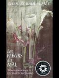 Les Fleurs Du Mal (the Flowers of Evil)