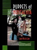 Puppets of Nostalgia: The Life, Death, and Rebirth of the Japanese Awaji Ningy  Tradition