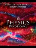 The Physics Devotional: Celebrating the Wisdom and Beauty of Physics