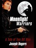 Moonlight Warriors: A Tale of Two Hit Men
