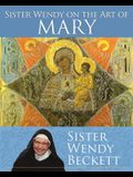 Sister Wendy on the Art of Mary