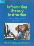 Information Literacy Instruction: Theory and Practice [With CDROM]