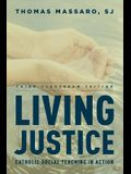 Living Justice: Catholic Social Teaching in Action (Third Classroom)