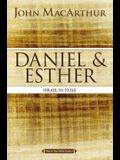 Daniel and Esther: Israel in Exile
