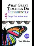 What Great Teachers Do Differently: 17 Things That Matter Most