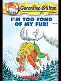I'm Too Fond of My Fur! (Geronimo Stilton #4), 4