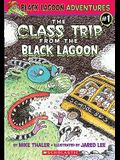 The Class Trip from the Black Lagoon
