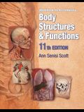 Workbook for Scott/Fong's Body Structures and Functions, 11th