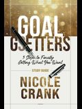 Goal Getters - Study Guide: 5 Steps to Finally Getting What You Want