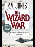 The Wizard War: British Scientific Intelligence 1939-1945