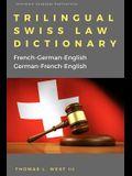 Trilingual Swiss Law Dictionary: French-German English, German-French-English