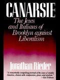 Canarsie: The Jews and Italians of Brooklyn Against Liberalism