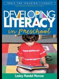Developing Literacy in Preschool