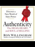 Authenticity Lib/E: The Head, Heart, and Soul of Selling