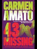 43 Missing: An Emilia Cruz Novel
