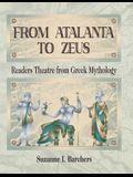 From Atalanta to Zeus: Readers Theatre from Greek Mythology