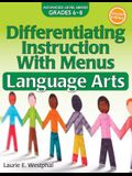 Differentiating Instruction with Menus: Language Arts (2nd Ed.): Advanced Level Menus Grades 6-8