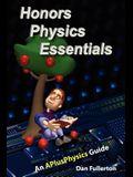 Honors Physics Essentials: An APlusPhysics Guide
