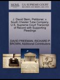 J. David Stern, Petitioner, V. South Chester Tube Company. U.S. Supreme Court Transcript of Record with Supporting Pleadings