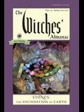 The Witches' Almanac, Standard Edition: Issue 39, Spring 2020 to Spring 2021: Stones - The Foundation of Earth