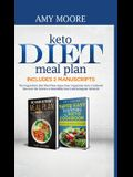Keto Diet Meal Plan Includes 2 Manuscripts: The Vegan-Keto Diet Meal Plan+Super Easy Vegetarian Keto Cookbook Discover the Secrets to Incredible Low-C