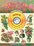 Crafter's Cornucopia [With CDROM]
