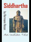 Siddhartha: An Indian Tale