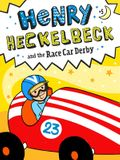 Henry Heckelbeck and the Race Car Derby, 5