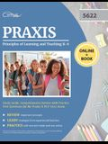 Praxis Principles of Learning and Teaching K-6 Study Guide: Comprehensive Review with Practice Test Questions for the Praxis II PLT 5622 Exam