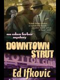 Downtown Strut