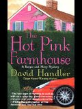 The Hot Pink Farmhouse: A Berger and Mitry Mystery (Berger and Mitry Mysteries)