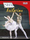Un Día En La Vida de Una Bailarina