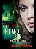 Hit and Run: A Delilah West Thriller