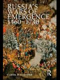 Russia's Wars of Emergence, 1460-1730